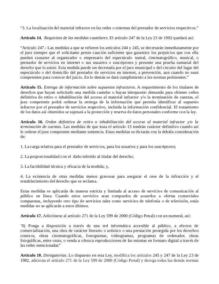 """""""3. La localización del material infractor en las redes o sistemas del prestador de servicios respectivos.""""Artículo 14. Re..."""