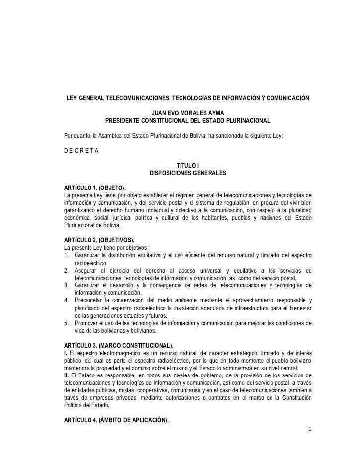 LEY GENERAL TELECOMUNICACIONES, TECNOLOGÍAS DE INFORMACIÓN Y COMUNICACIÓN                               JUAN EVO MORALES A...