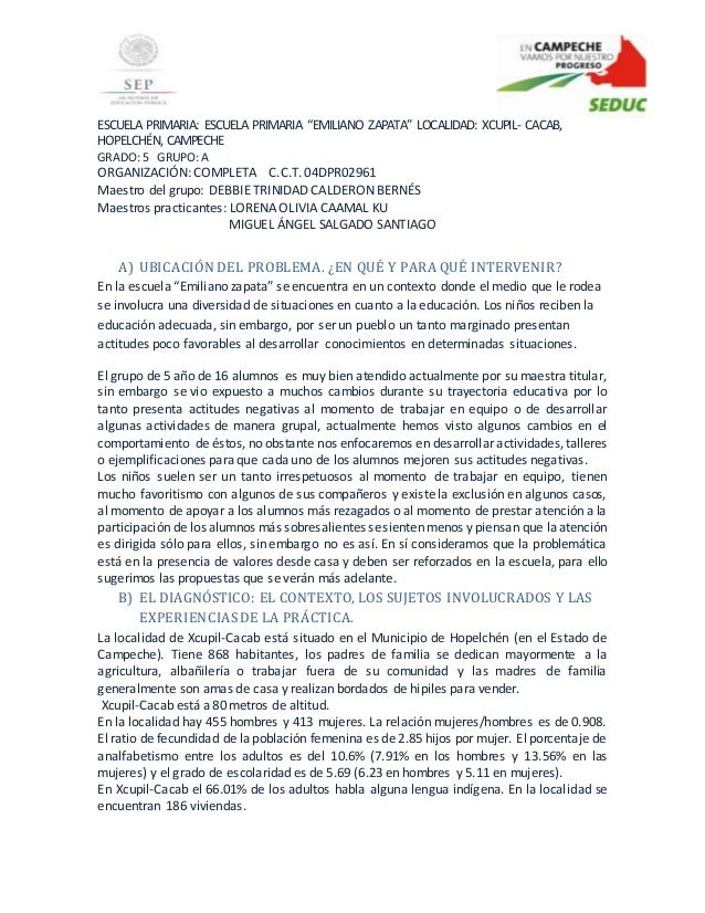 "ESCUELA PRIMARIA: ESCUELA PRIMARIA ""EMILIANO ZAPATA"" LOCALIDAD: XCUPIL- CACAB, HOPELCHÉN, CAMPECHE GRADO: 5 GRUPO: A ORGAN..."