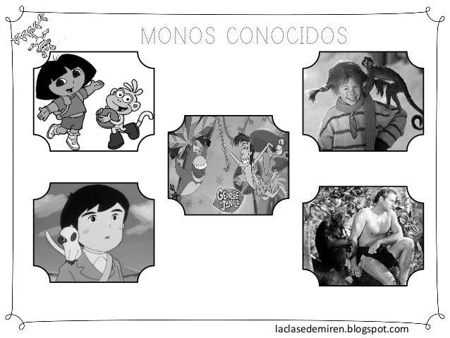 MONOS CONOCIDOS laclasedemiren.blogspot.com