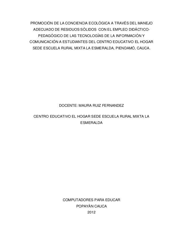 PROMOCIÓN DE LA CONCIENCIA ECOLÓGICA A TRAVÉS DEL MANEJO ADECUADO DE RESIDUOS SÓLIDOS CON EL EMPLEO DIDÁCTICO-   PEDAGÓGIC...