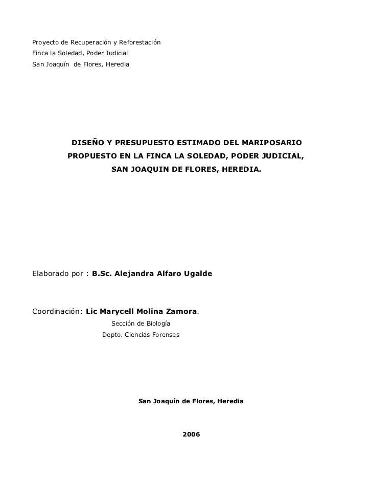 Proyecto de Recuperación y ReforestaciónFinca la Soledad, Poder JudicialSan Joaquín de Flores, Heredia             DISEÑO ...