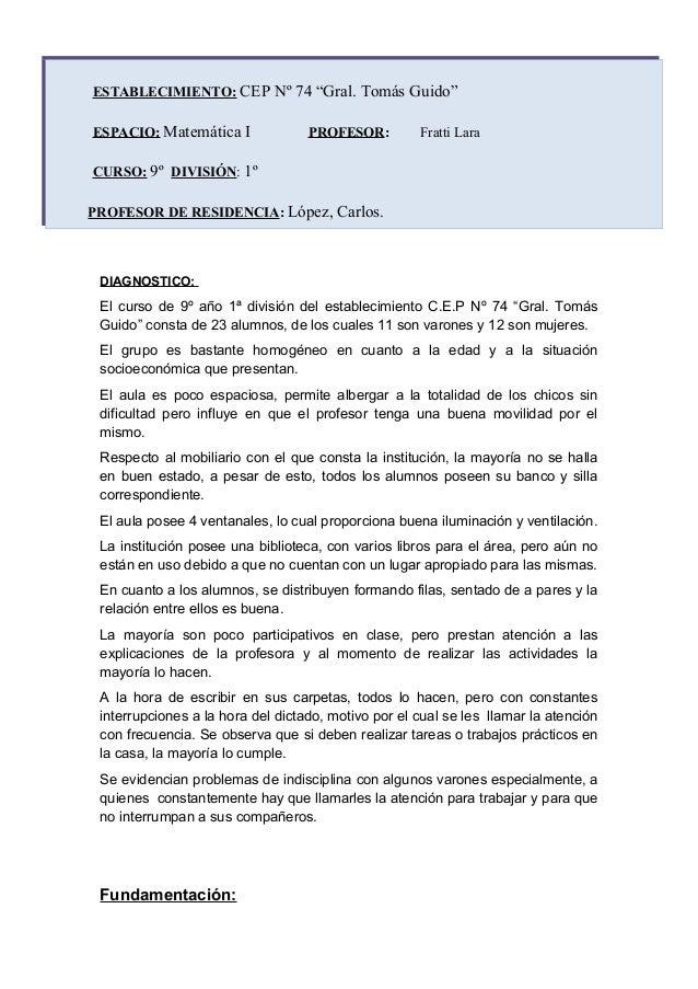 """DIAGNOSTICO: El curso de 9º año 1ª división del establecimiento C.E.P Nº 74 """"Gral. Tomás Guido"""" consta de 23 alumnos, de l..."""