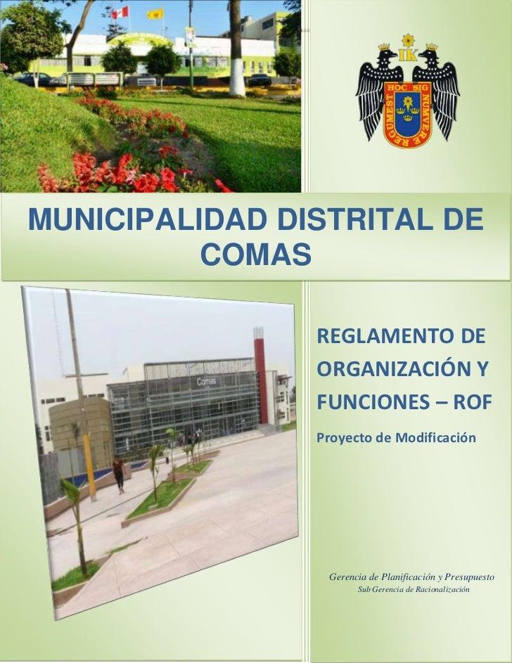 MUNICIPALIDAD DISTRITAL DE          COMAS                REGLAMENTO DE                ORGANIZACIÓN Y                FUNCIO...