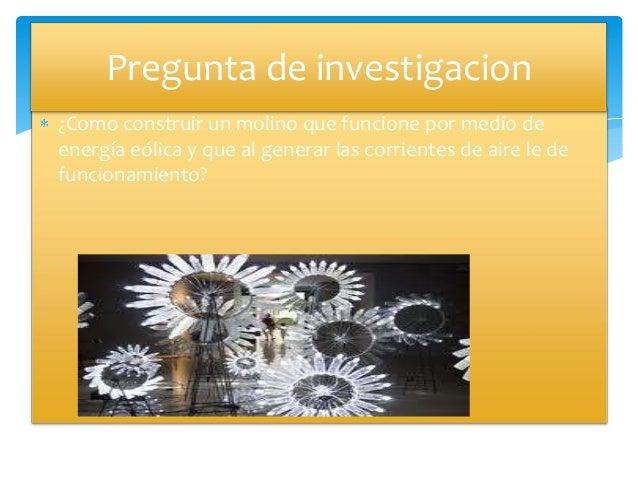 Proyectomolivientos 130912125916-phpapp02 Slide 2