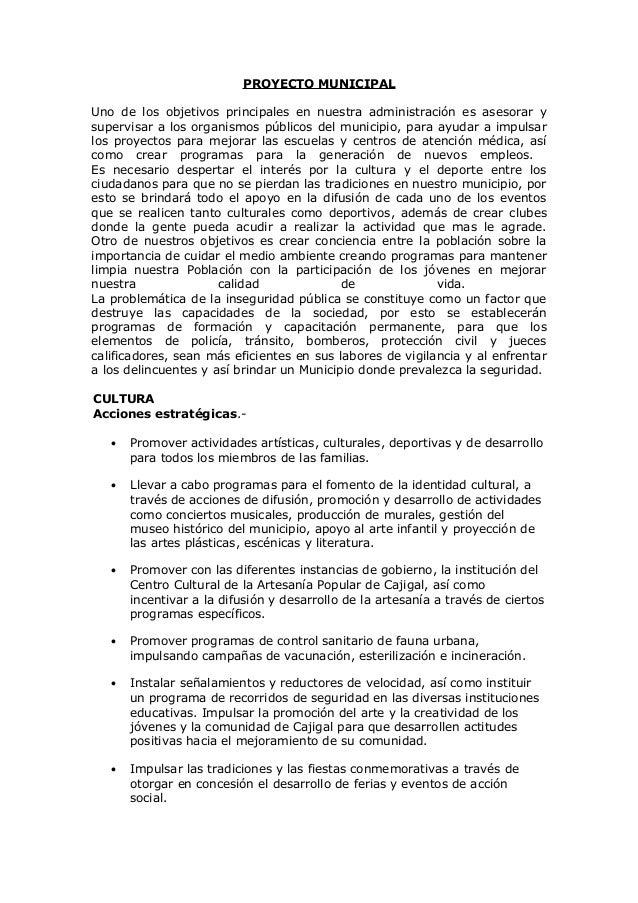 PROYECTO MUNICIPALUno de los objetivos principales en nuestra administración es asesorar ysupervisar a los organismos públ...