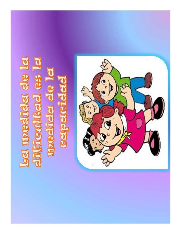 Despertar en los niños con necesidades educativas especialesde la escuela la PARDA el interés por adquirir nuevasherramien...