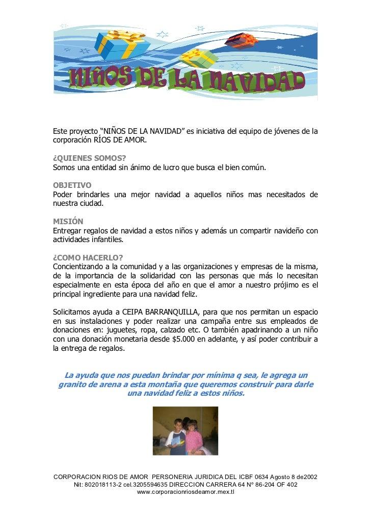 """Este proyecto """"NIÑOS DE LA NAVIDAD"""" es iniciativa del equipo de jóvenes de lacorporación RÍOS DE AMOR.¿QUIENES SOMOS?Somos..."""