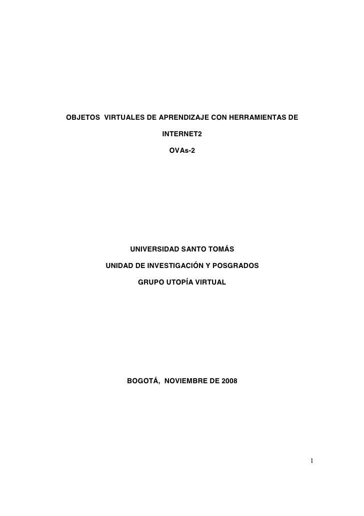 OBJETOS VIRTUALES DE APRENDIZAJE CON HERRAMIENTAS DE                       INTERNET2                         OVAs-2       ...