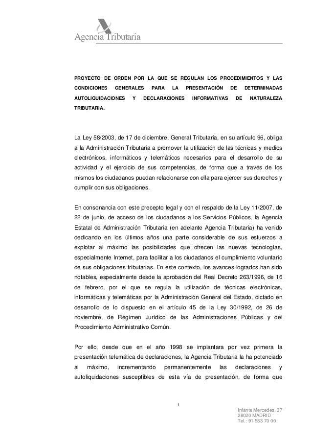 Agencia Tributaria  PROYECTO DE ORDEN POR LA QUE SE REGULAN LOS PROCEDIMIENTOS Y LAS CONDICIONES  GENERALES  AUTOLIQUIDACI...