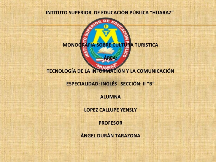 "INTITUTO SUPERIOR DE EDUCACIÓN PÚBLICA ""HUARAZ""                                                                         ..."