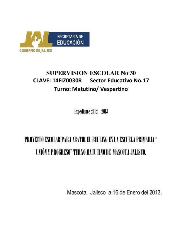 SUPERVISION ESCOLAR No 30    CLAVE: 14FIZ0030R Sector Educativo No.17            Turno: Matutino/ Vespertino              ...