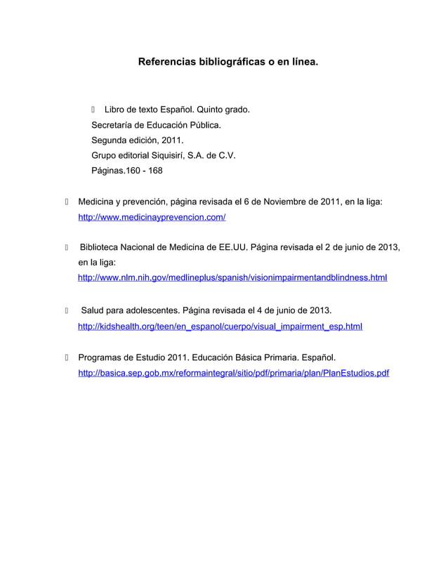 Referencias bibliográficas o en línea. Libro de texto Español. Quinto grado.Secretaría de Educación Pública.Segunda edici...
