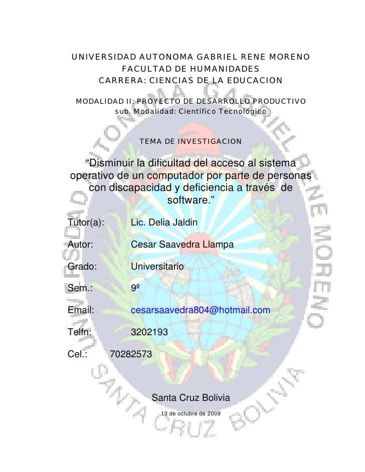 UNIVERSIDAD AUTONOMA GABRIEL RENE MORENO           FACULTAD DE HUMANIDADES       CARRERA: CIENCIAS DE LA EDUCACION    MODA...