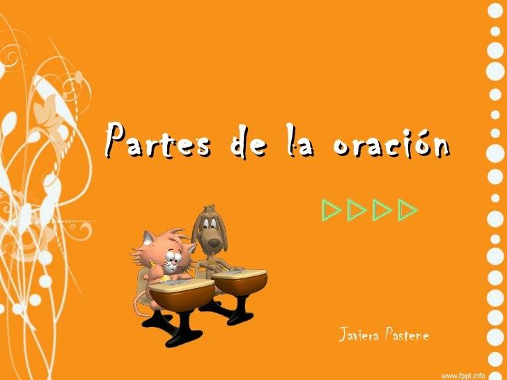 Partes de la oración Javiera Pastene