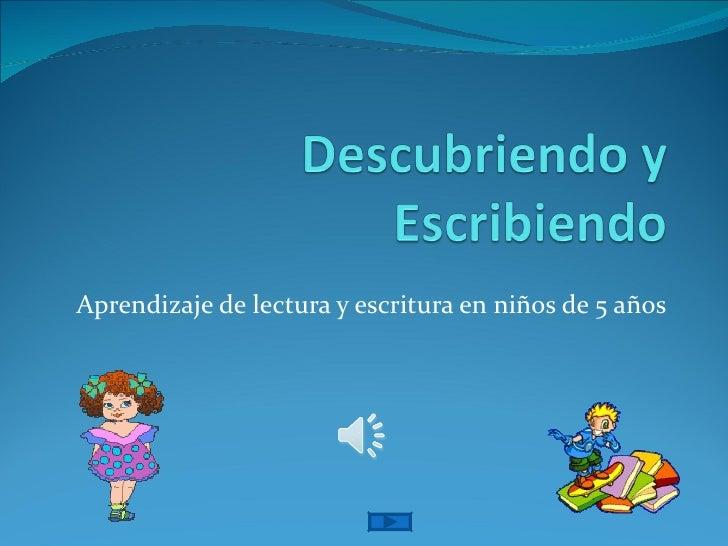 Aprendizaje de lectura y escritura en niños de 5 años