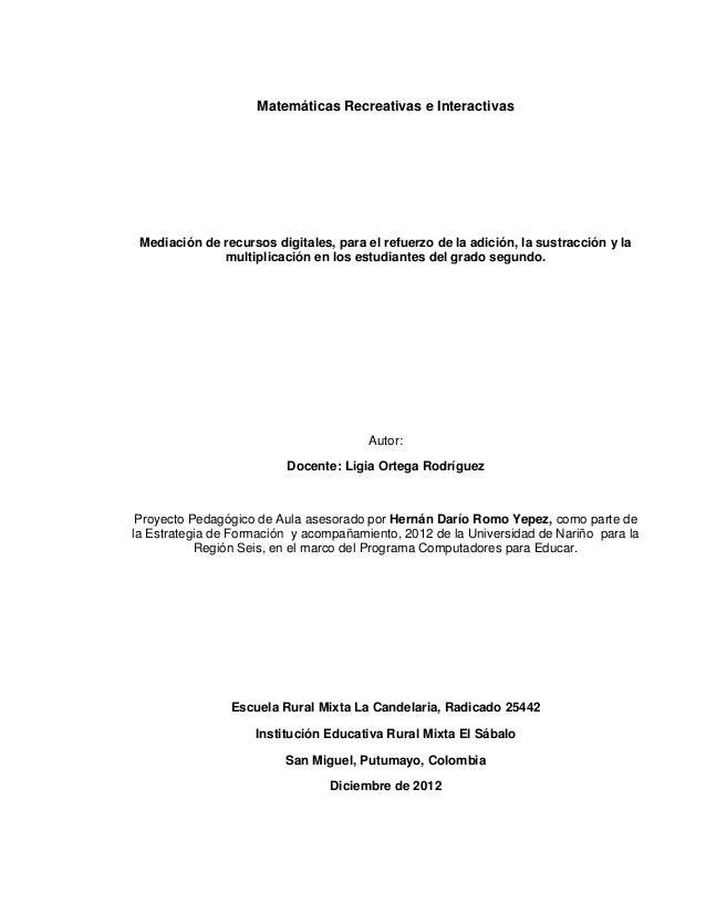 Matemáticas Recreativas e Interactivas Mediación de recursos digitales, para el refuerzo de la adición, la sustracción y l...