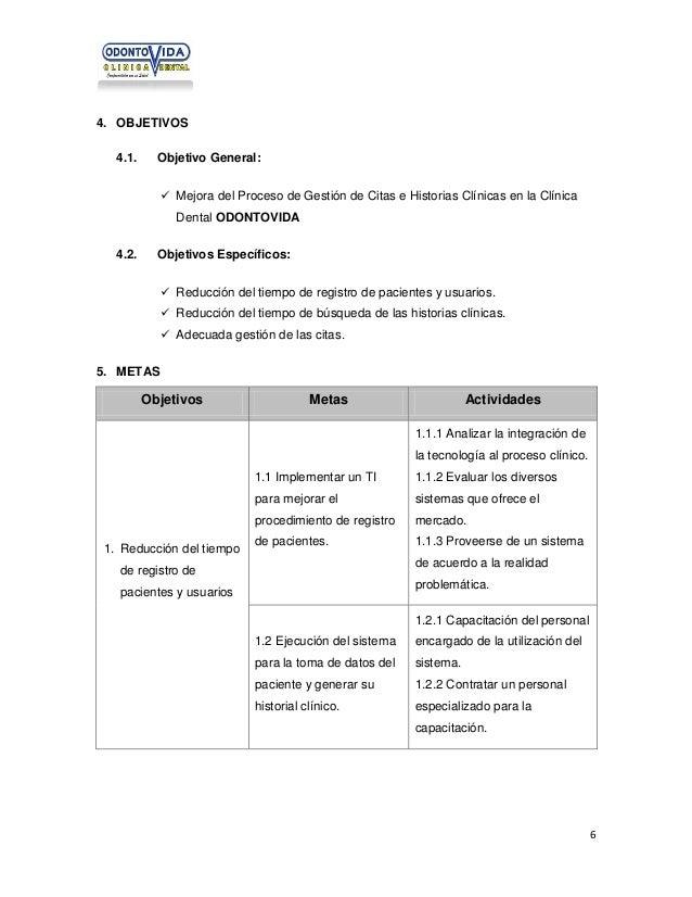 4. OBJETIVOS 4.1.  Objetivo General:  Mejora del Proceso de Gestión de Citas e Historias Clínicas en la Clínica Dental OD...
