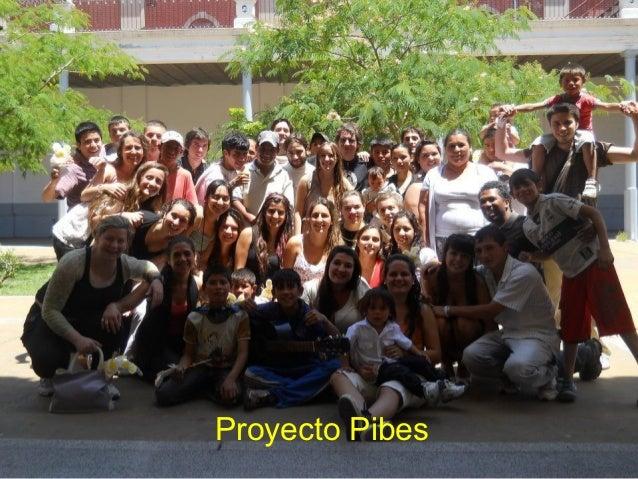"""""""Proyecto Pibes""""   Proyecto Pibes"""
