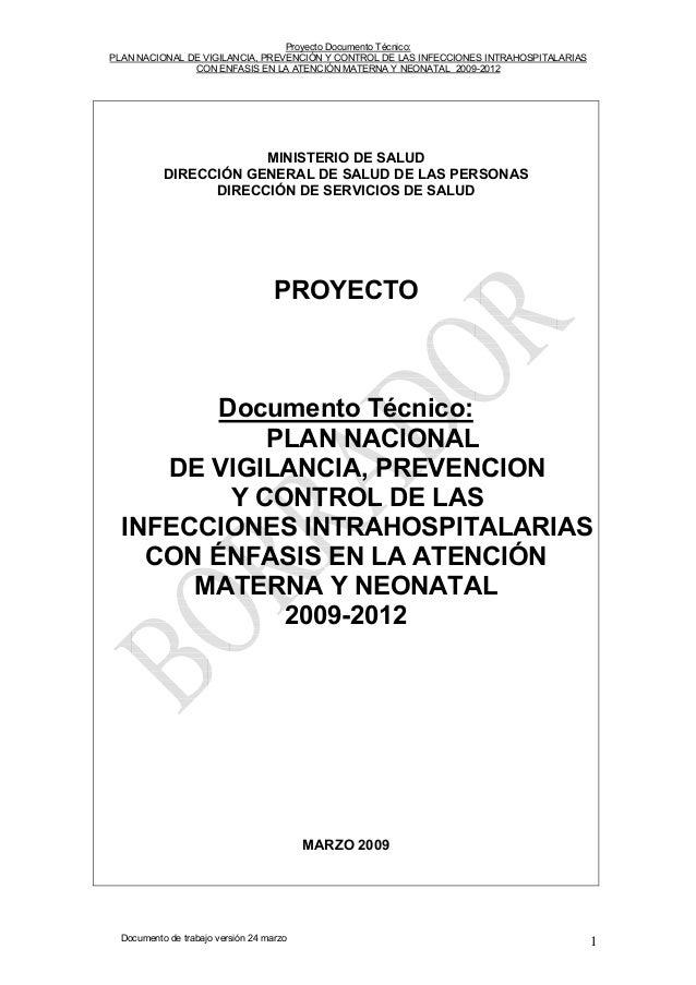 Proyecto Documento Técnico: PLAN NACIONAL DE VIGILANCIA, PREVENCIÓN Y CONTROL DE LAS INFECCIONES INTRAHOSPITALARIAS CON EN...