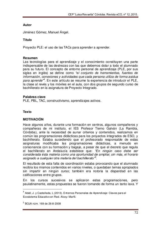 """CEP """"Luisa Revuelta"""" Córdoba. Revista eCO, nº 12, 2015.  72 Autor Jiménez Gómez, Manuel Ángel. Título Proyecto PLE: el..."""