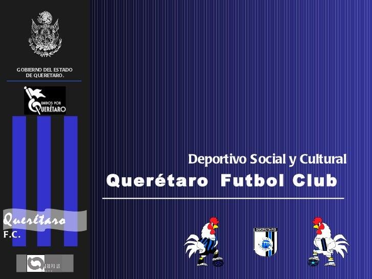Jorge Vazquez Mellado - Proyecto Club Queretaro