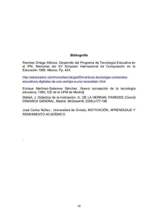 Bibliografía Ramírez Ortega Alfonso. Desarrollo del Programa de Tecnología Educativa en el IPN. Memorias del XV Simposio I...