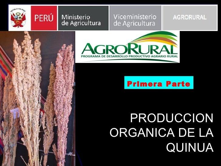 PRODUCCION ORGANICA DE LA QUINUA Primera Parte