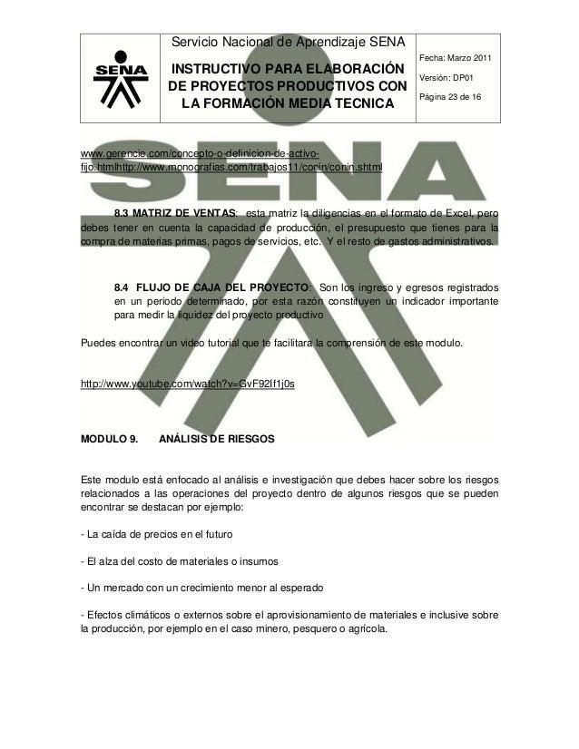 Servicio Nacional de Aprendizaje SENA INSTRUCTIVO PARA ELABORACIÓN DE PROYECTOS PRODUCTIVOS CON LA FORMACIÓN MEDIA TECNICA...