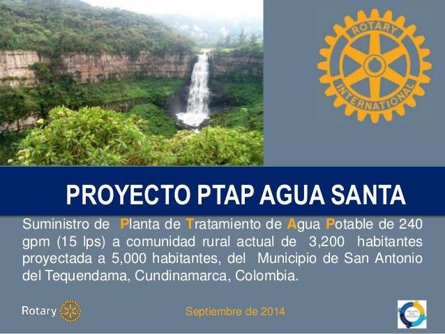 Proyecto PROYECTO PTAP PTAP AGUA AGUA SANTA  SANTA  Suministro de Planta de Tratamiento de Agua Potable de 240  gpm (15 lp...