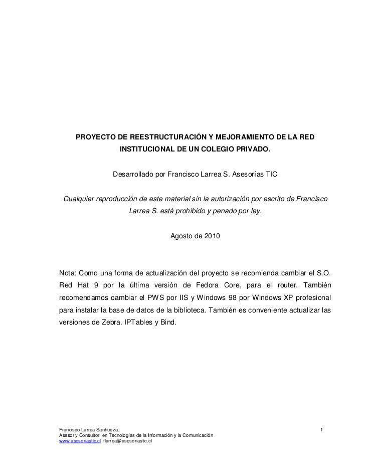 PROYECTO DE REESTRUCTURACIÓN Y MEJORAMIENTO DE LA RED                           INSTITUCIONAL DE UN COLEGIO PRIVADO.      ...