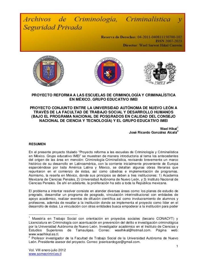 PROYECTO REFORMA A LAS ESCUELAS DE CRIMINOLOGÍA Y CRIMINALÍSTICA                   EN MÉXICO. GRUPO EDUCATIVO IMEIPROYECTO...