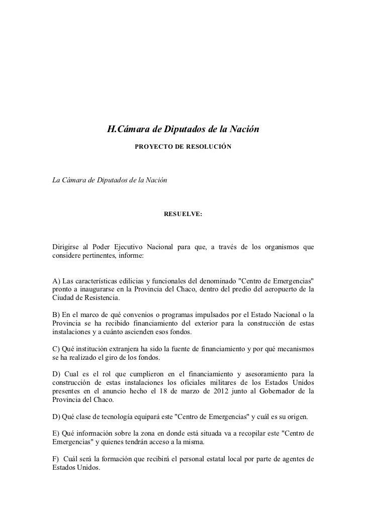 H.Cámara de Diputados de la Nación                           PROYECTO DE RESOLUCIÓNLa Cámara de Diputados de la Nación    ...