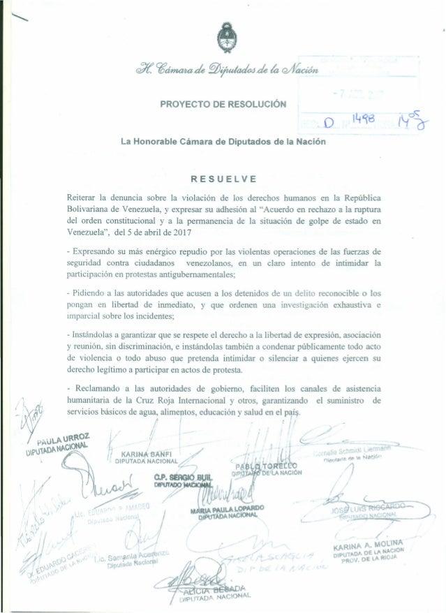 PROYECTO DE RESOLUCiÓN o La Honorable Cámara de Diputados de la Nación RESUELVE Reiterar la denuncia sobre la violación de...