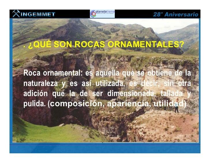 Proyecto rocas y minerales industriales en el per for Ornamental definicion