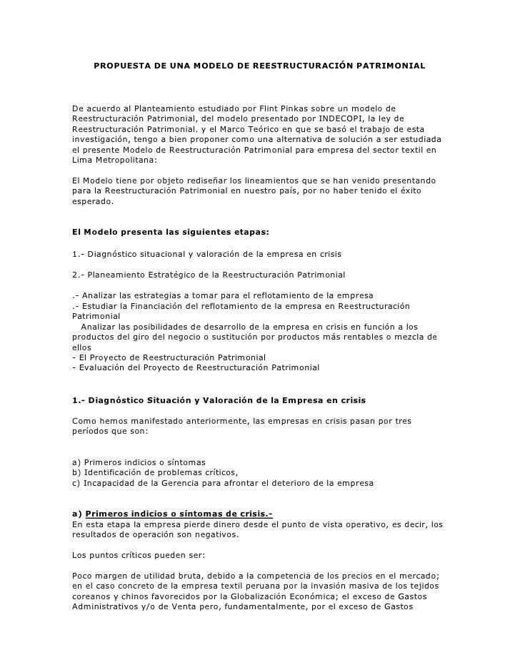 PROPUESTA DE UNA MODELO DE REESTRUCTURACIÓN PATRIMONIAL<br />De acuerdo al Planteamiento estudiado por Flint Pinkas sobre ...