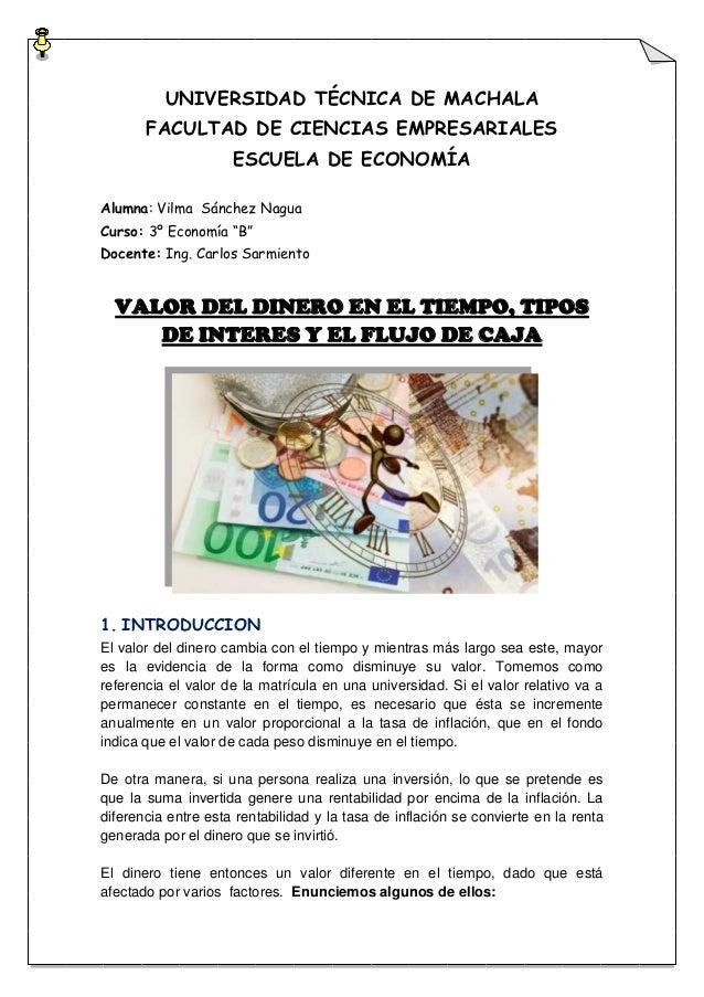 UNIVERSIDAD TÉCNICA DE MACHALA       FACULTAD DE CIENCIAS EMPRESARIALES                     ESCUELA DE ECONOMÍAAlumna: Vil...