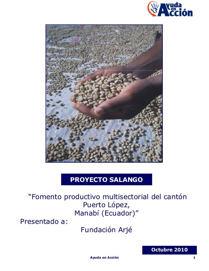 "PROYECTO SALANGO  ""Fomento productivo multisectorial del cantón                Puerto López,              Manabí (Ecuador)..."