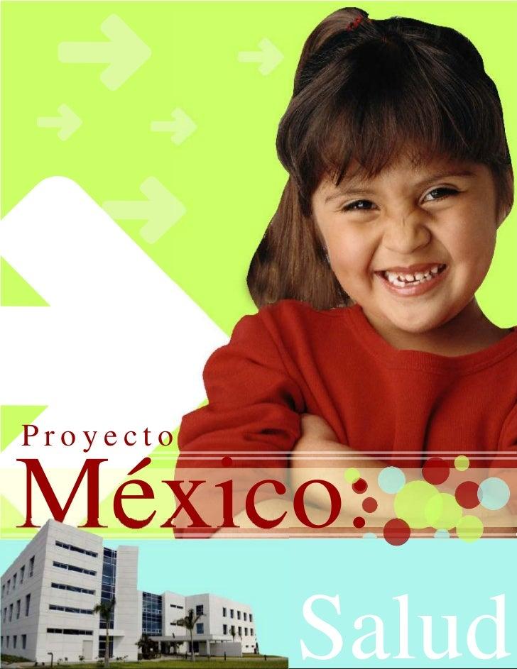 ProyectoMéxico:           Salud