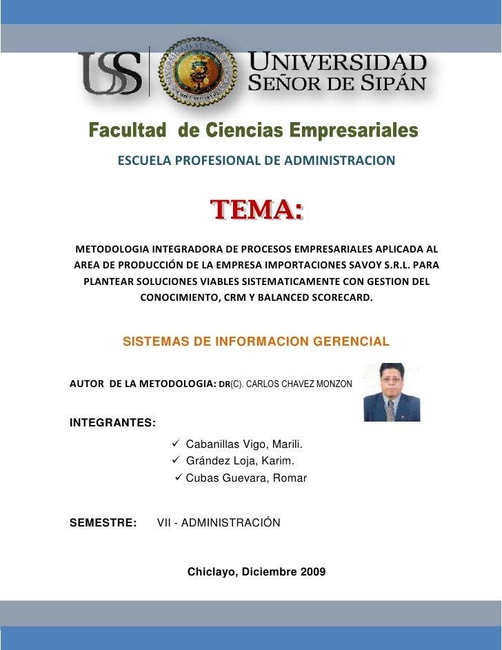 -51435-603885<br />ESCUELA PROFESIONAL DE ADMINISTRACION<br />METODOLOGIA INTEGRADORA DE PROCESOS EMPRESARIALES APLICADA A...