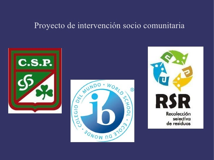 Proyecto de intervención socio comunitaria