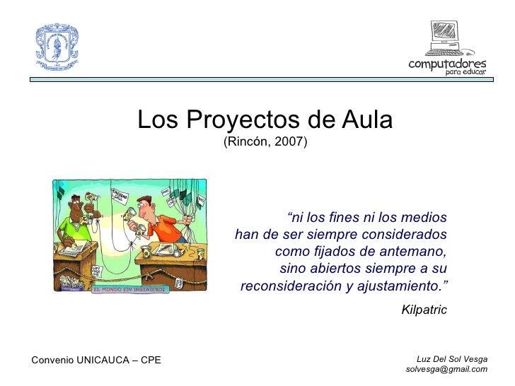 Proyectos de aula for Proyecto construccion de aulas escolares