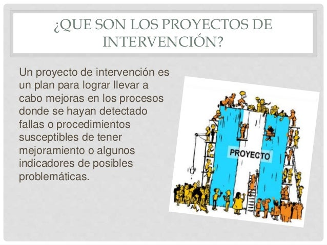 Proyectos de intervenci n educativa for Proyecto de construccion de aulas educativas