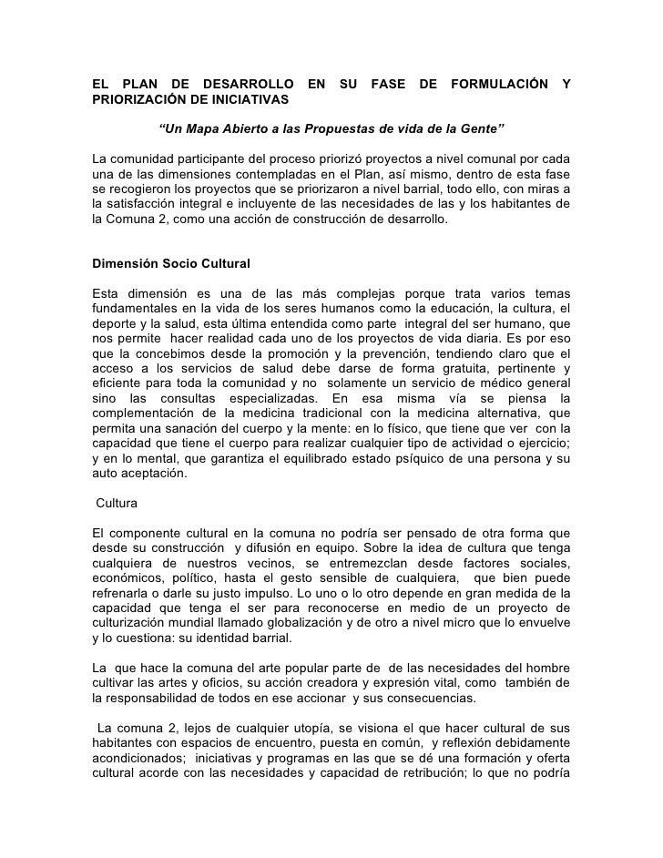 EL PLAN DE DESARROLLO                 EN    SU    FASE    DE    FORMULACIÓN         Y PRIORIZACIÓN DE INICIATIVAS         ...