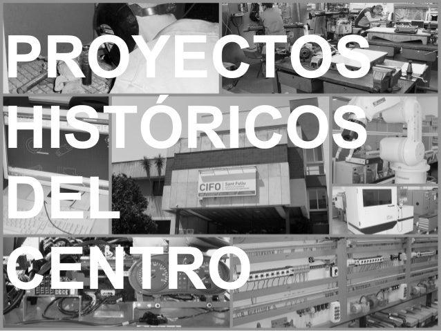 PROYECTOS HISTÓRICOS DEL CENTRO