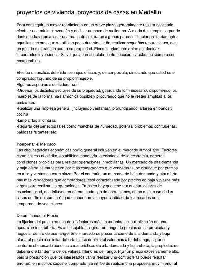 proyectos de vivienda, proyectos de casas en MedellinPara conseguir un mayor rendimiento en un breve plazo, generalmente r...