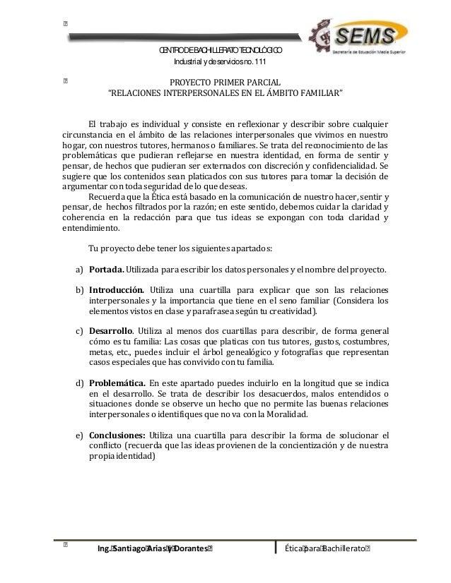 CENTRODEBACHILLERATOTECNOLÓGICO Industrial ydeserviciosno.111 Ética para BachilleratoIng. Santiago Arias y Dorantes PROYEC...