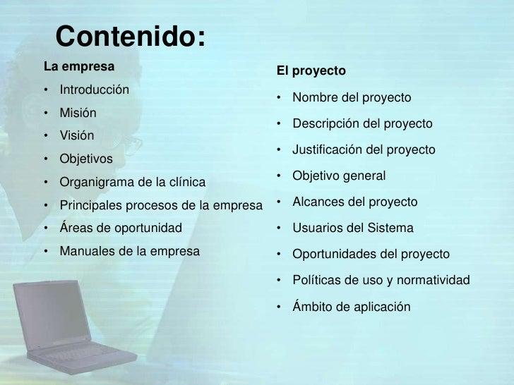 Contenido:La empresa                             El proyecto• Introducción                                       • Nombre ...