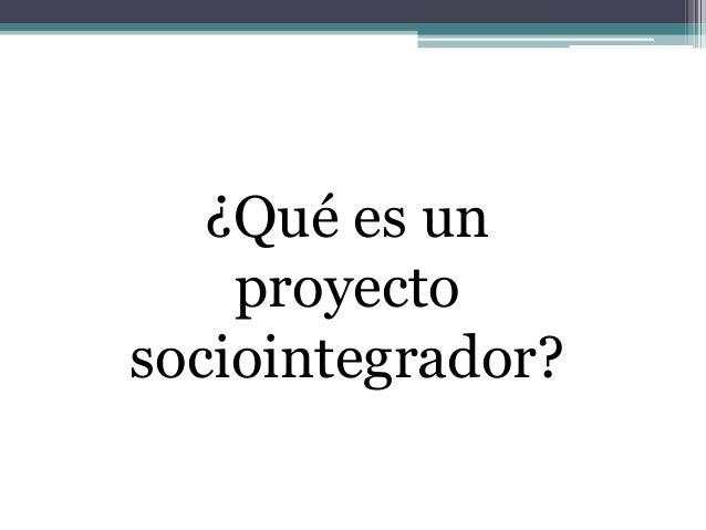 Importancia del proyecto sociointegrador para la conformación de redes socioproductivas Slide 2