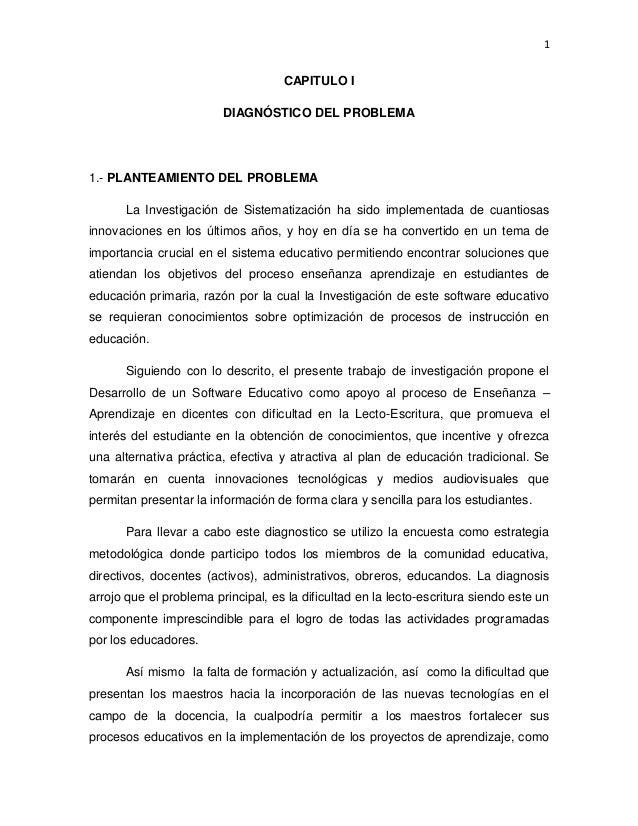 1CAPITULO IDIAGNÓSTICO DEL PROBLEMA1.- PLANTEAMIENTO DEL PROBLEMALa Investigación de Sistematización ha sido implementada ...